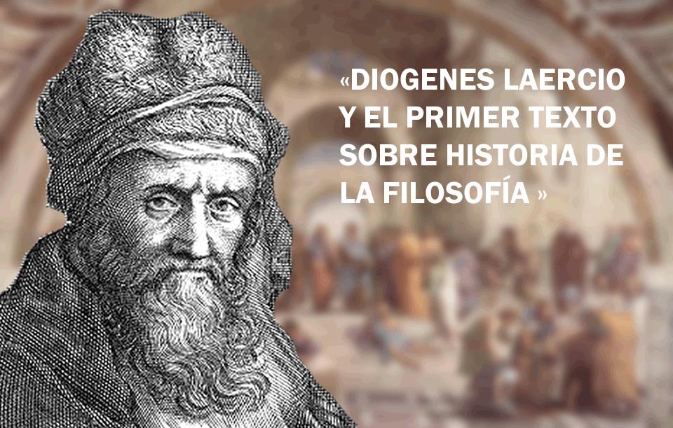 Diógenes Laercio y el primer texto sobre historia de lafilosofía