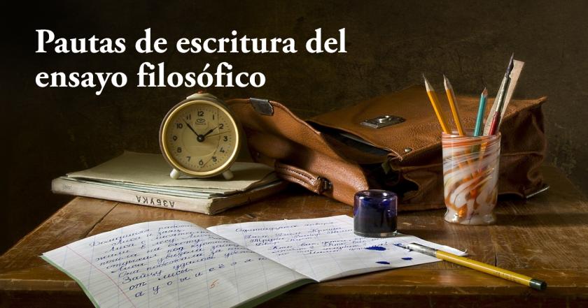 pautas de escritura del ensayo filosófico