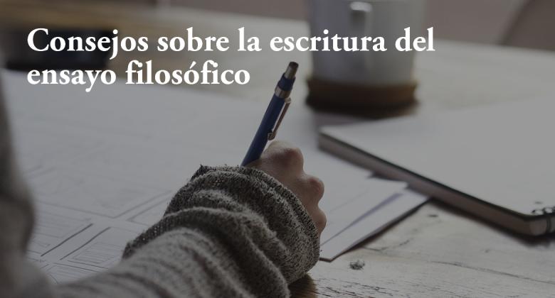 Consejos sobre escritura del ensayo filosófico