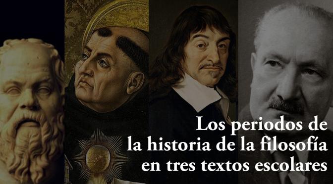 Los periodos de la historia de la filosofía en tres textos escolares