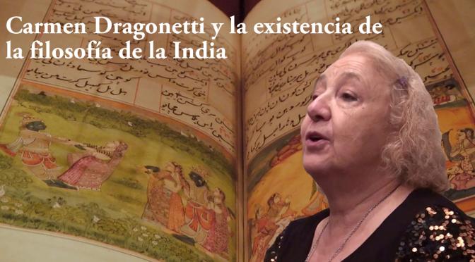 Carmen Dragonetti y la existencia de la filosofía de la India