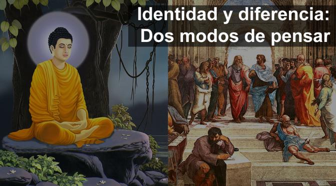 Identidad y diferencia: dos modos de pensar